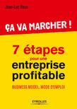 Ca va marcher ! - 7 étapes pour une entreprise profitable