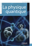 La physique quantique