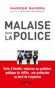 Malaise dans la police