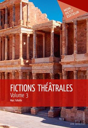 Fictions théâtrales - Volume 3