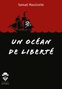 Un océan de liberté