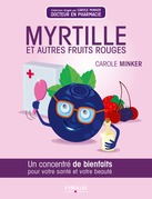 Myrtille et autres fruits rouges