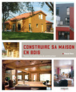 Construire sa maison en bois