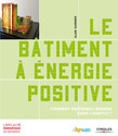 Le btiment  nergie positive