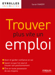 Trouver plus vite un emploi