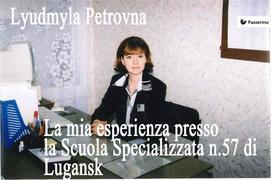 La mia esperienza presso la Scuola Specializzata n.57 di Lugansk