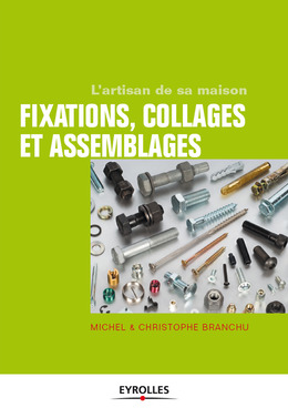 Fixations, collages et assemblages
