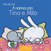 A nanna con Tina e Milo