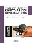Le grand livre de l'histoire des civilisations