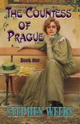The Countess of Prague: Book One