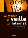 Organiser sa veille sur Internet