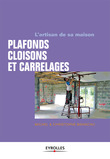 Plafonds, cloisons et carrelages