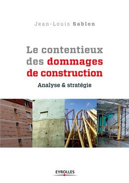 Le contentieux des dommages de construction