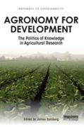 Agronomy for Development: The Politics of Knowledge in Agricultural Research