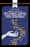 Why Doesn't Capital Flow from Rich to Poor Countries?
