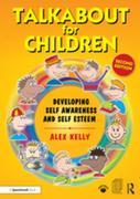 Talkabout for Children 1 (second edition): Developing Self-Awareness and Self-Esteem