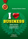 I love business