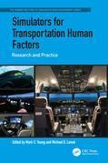 Simulators for Transportation Human Factors: Research and Practice