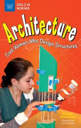Architecture: Cool Women Who Design Structures