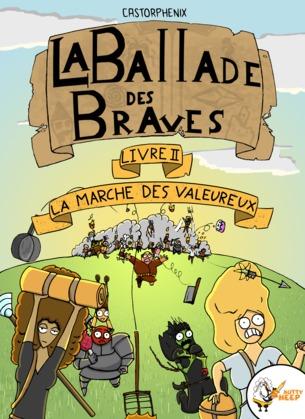 La ballade des braves, Livre 2