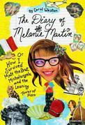 The Diary of Melanie Martin: or How I Survived Matt the Brat, Michelangelo, and the Leaning Tower of Pizza