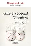 Elle s'appelait Victoire
