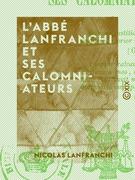 L 'Abbé Lanfranchi et ses calomniateurs