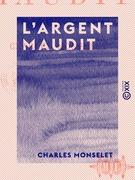 L 'Argent maudit