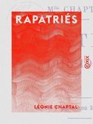 Rapatriés 1915-1918