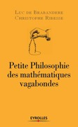 Petite philosophie des mathmatiques vagabondes