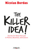 The Killer Idea!