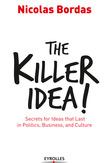 The Killer Idea!