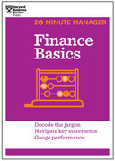 Finance Basics (HBR 20-Minute Manager Series)