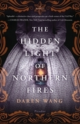 The Hidden Light of Northern Fires