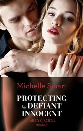 Protecting His Defiant Innocent (Mills & Boon Modern) (Bound to a Billionaire, Book 1)