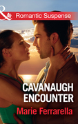Cavanaugh Encounter (Mills & Boon Romantic Suspense) (Cavanaugh Justice, Book 36)