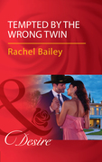 Tempted By The Wrong Twin (Mills & Boon Desire) (Texas Cattleman's Club: Blackmail, Book 8)