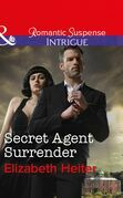 Secret Agent Surrender (Mills & Boon Intrigue) (The Lawmen: Bullets and Brawn, Book 3)