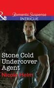 Stone Cold Undercover Agent (Mills & Boon Intrigue)