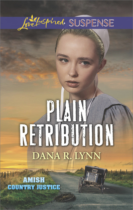 Plain Retribution (Mills & Boon Love Inspired Suspense) (Amish Country Justice, Book 2)