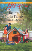 Reuniting His Family (Mills & Boon Love Inspired)