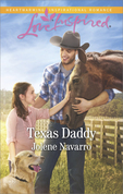 Texas Daddy (Mills & Boon Love Inspired) (Lone Star Legacy (Love Inspired), Book 1)