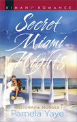 Secret Miami Nights (Mills & Boon Kimani) (Millionaire Moguls, Book 3)