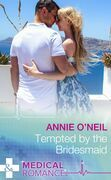 Tempted By The Bridesmaid (Mills & Boon Medical) (Italian Royals, Book 1)