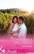 The Boss's Fake Fiancée (Mills & Boon Cherish)