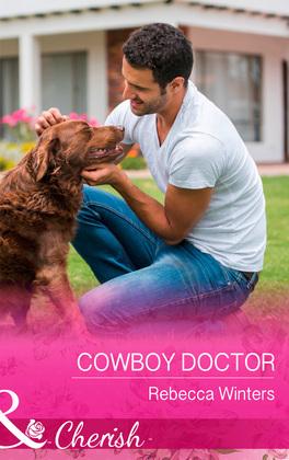 Cowboy Doctor (Mills & Boon Cherish) (Sapphire Mountain Cowboys, Book 3)