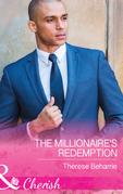 The Millionaire's Redemption (Mills & Boon Cherish)