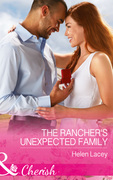 The Rancher's Unexpected Family (Mills & Boon Cherish) (The Cedar River Cowboys, Book 5)