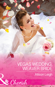 Vegas Wedding, Weaver Bride (Mills & Boon Cherish) (Return to the Double C, Book 11)