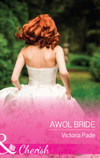 Awol Bride (Mills & Boon Cherish) (Camden Family Secrets, Book 2)